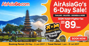 Air Asia Go: Grab a 3D2N vacation fr $89/pax (Hotel + Flights + Taxes)! Book from 29 May – 3 Jun2017