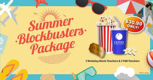 Cathay Cineplexes: Save up to $10.70 with the new Summer Blockbusters Package deal. From 24 May 2017