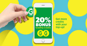 Grab: Top-up at least $100 GrabPay Credits & get 20% more on 23 May, 11am to 11pm!