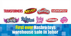 Hasbro Toys Warehouse Sale! Up to 70% off at Johor Bahru, Malaysia from 8 – 12 Jun 2017