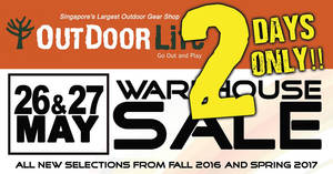 Outdoor Life: Warehouse sale with discounts of up to 80% off! From 26 – 27 May 2017
