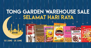 Tong Garden Hari Raya warehouse sale from 3 – 25 Jun 2017
