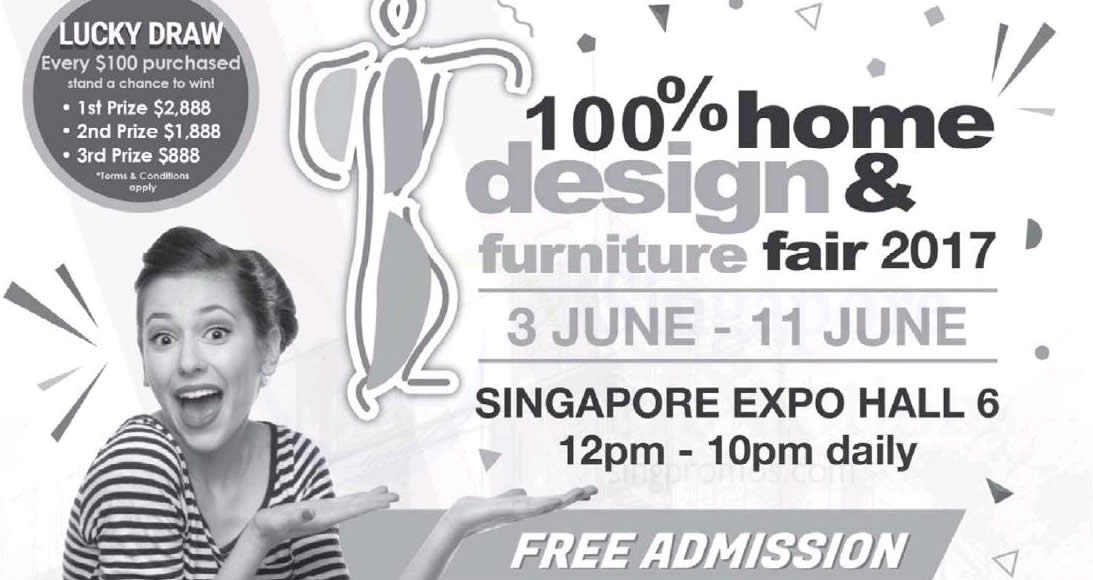 100 Home Design Furniture Fair 2017 At Singapore Expo From 3 11 Jun 2017