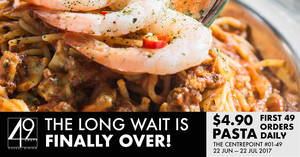 49 Seats celebrates their grand opening at Centrepoint with $4.90 pastas & more! From 22 Jun – 22 Jul 2017