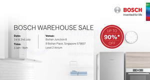 Bosch up to 90% off warehouse sale at Junction 8! From 1 – 2 Jul 2017