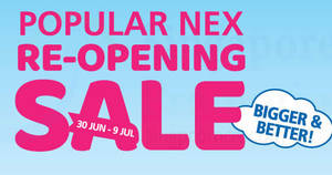 Popular: 15% off storewide re-opening sale at Nex! From 30 Jun – 9 Jul 2017