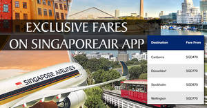 Singapore Airlines NEW app-exclusive fares to the latest four destinations! Book from now till 7 Jul 2017