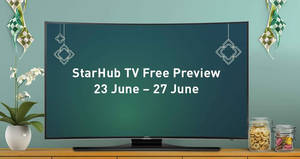 StarHub TV: Hari Raya FREE Preview of over 80 channels for existing customers! From 23 – 27 Jun 2017