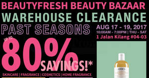 BeautyFresh: Warehouse sale – Up to 80% off skincare, fragrances & cosmetics! From 17 – 19 Aug 2017