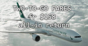 Cathay Pacific: Two-to-go fares fr $158 all-in to Bangkok, Seoul & more! Book from now till 24 Jul 2017