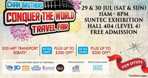 Chan Brothers: Conquer the World Travel Fair at Suntec from 29 – 30 Jul 2017