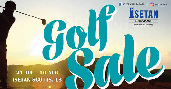 Isetan Golf sale feat 17 Jul 2017