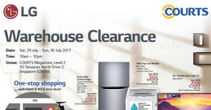 LG warehouse clearance at Courts Megastore from 29 – 30 Jul 2017