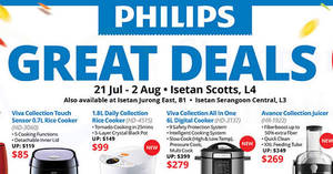 Philips Great Deals at Isetan Scotts, Nex & Westgate from 21 Jul – 2 Aug 2017