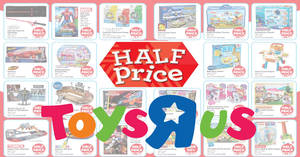 "Toys ""R"" Us: More islandwide half-price specials on over 30 items! From 19 – 23 Jul 2017"