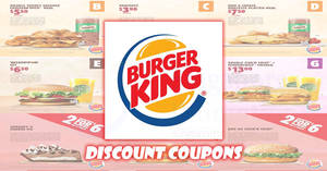 Burger King: Flash these digital e-coupons & enjoy amazing deals! Valid from 15 Aug – 8 Oct 2017