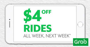Grab: $4 off rides ALL week next week when you simply opt-in from 18 – 20 Aug 2017!