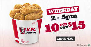 KFC Delivery: 10pcs chicken for only $15! Valid weekdays from 10 Aug 2017, 2 – 5pm daily