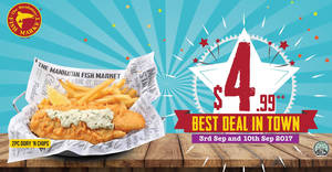 Manhattan FISH MARKET: $4.99 2pc Dory 'n Chips deal returns for two days at almost ALL outlets on 3 & 10 Sep 2017!