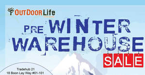 Outdoor Life warehouse sale – up to 80% off! From 25 – 27 Aug 2017