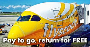 Scoot: Pay to go, return for FREE to 50 destinations! Book on 22 Aug 2017