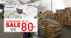 Sia Huat: Warehouse sale – Up to 80% OFF! From 24 – 27 Aug 2017