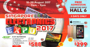 Singapore Electronics Expo (Aug 2017) – Items more than 52% off & more! From 18 – 20 Aug 2017