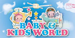 Takashimaya Baby and Kids World fair from 16 – 27 Aug 2017
