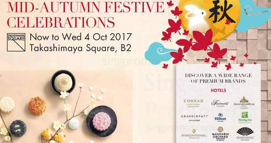 Takashimaya Mid Autumn feat 31 Aug 2017