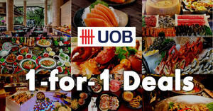UOB cardholders enjoy 1-for-1 dining deals at over 50 restaurants! From 24 Aug – 31 Oct 2017