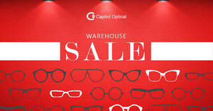 Capitol Optical up to 70% off warehouse sale! From 21 – 24 Sep 2017