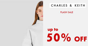 Charles & Keith FLASH sale – up to 50% OFF! From 19 – 22 Sep 2017