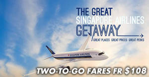 The Great Singapore Airlines Getaway: Two-to-go fares to over 60 destinations fr $108! Till 24 Sep 2017