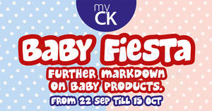 myCK up to 30% off Baby Fiesta promotion! From 22 Sep – 15 Oct 2017