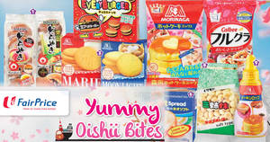 Fairprice Oishii bites offers valid from 19 Oct – 1 Nov 2017