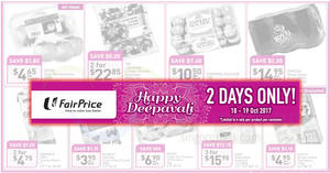 Fairprice two-days offers – Ferrero Rocher, Dove, Persimmons & more! From 18 – 19 Oct 2017