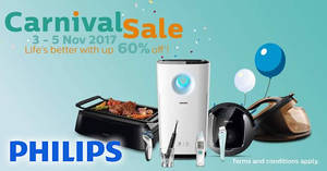 Philips up to 60% OFF Carnival Sale is back! From 3 – 5 Nov 2017
