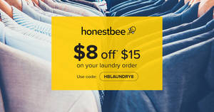 honestbee Laundry: $8 off $15 for your laundry order! Valid from 17 Oct – 31 Dec 2017