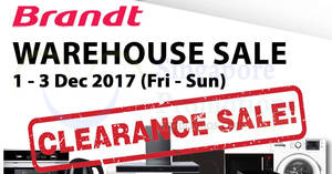 Brandt warehouse clearance sale at SAFRA Tampines from 1 – 3 Dec 2017