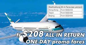 Cathay Pacific: Black Friday promo fares to Hong Kong, Taipei & Beijing fr $208 all-in return! Valid only on 24 Nov 2017