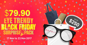 Eye Trendy Black Friday Surprise Pack 2017! From 17 – 30 Nov 2017