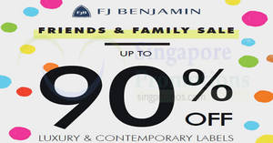 FJ Benjamin up to 90% off luxury & contemporary labels sale! From 1 – 2 Dec 2017