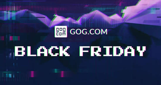 GOGs Black Friday 21 Nov 2017