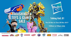 Hasbro up to 80% off toys and games sale at Takashimaya! From 23 – 28 Nov 2017
