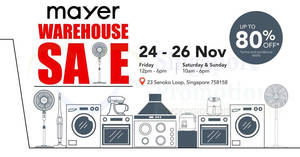 Mayer up to 80% OFF warehouse sale! From 24 – 26 Nov 2017
