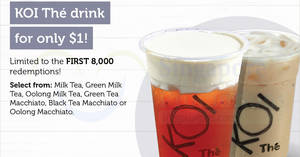 (Fully Redeemed!) KOI Thé: $1 drink for Singtel customers at ALL outlets except Changi T3! From 7 – 13 Dec 2017