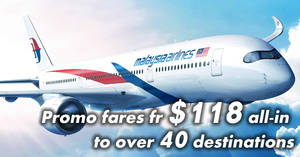 Malaysia Airlines: Promo fares fr $118 all-in to over 40 destinations! Ends 31 Dec 2017