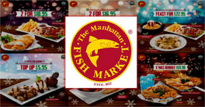 Manhattan FISH MARKET: New e-coupons lets you enjoy savings of up to $32! Valid till 8 Jan 2018