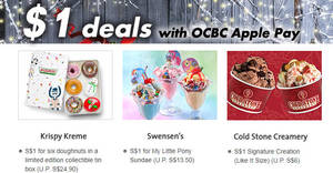 OCBC: $1 deals at BreadTalk, Swensen's, Krispy Kreme & more with Apple Pay! Ends 24 Dec 2017