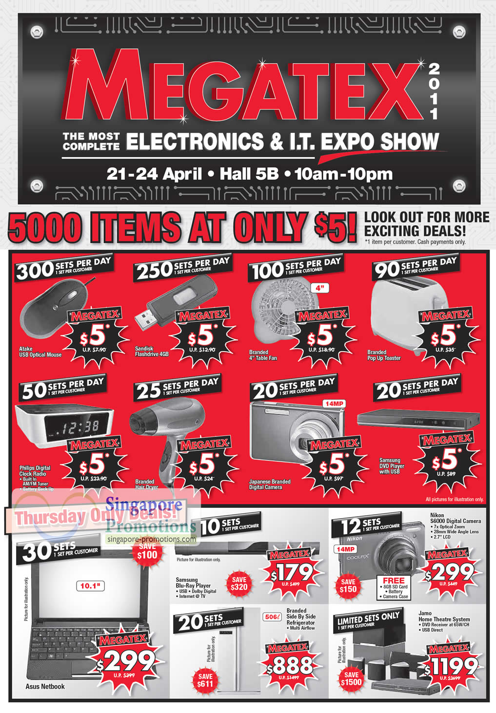 21 Apr Daily Limited Special Deals, Sandisk Flashdrive, Digital Radio, Toaster, DVD Player, Nikon S6000 Digital camera, Fridge, Asus Netbook